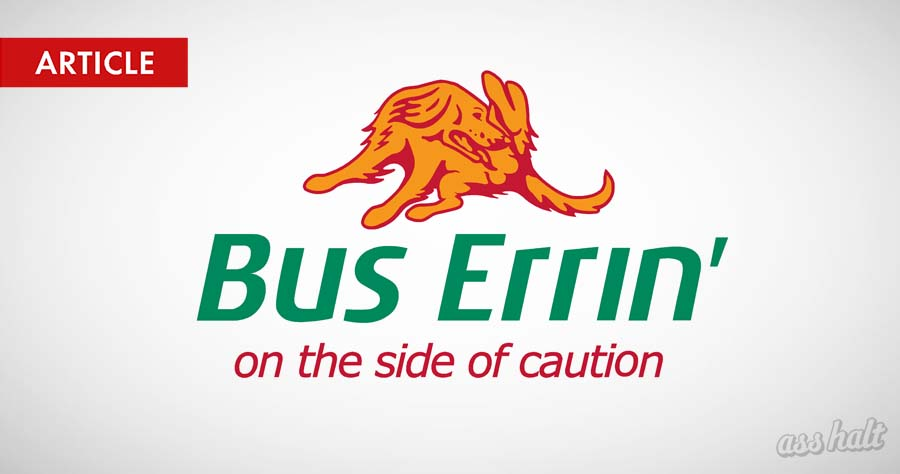 Bus Errin'