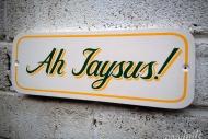 Ah Jaysus