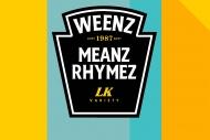 Weenz Meanz Rhymez